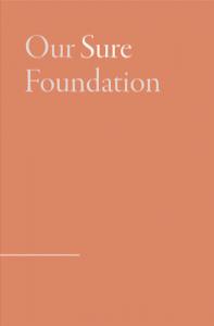 Our Sure Foundation