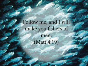 """I Will Make You Fishers of Men"""