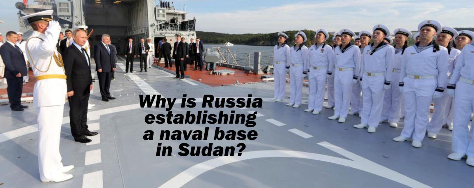 Russian Naval Base in Sudan